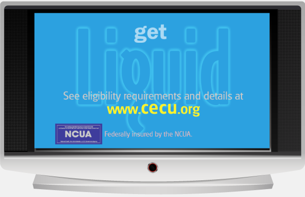 Community Credit Union Portfolio Get Liquid Advertising Campaign