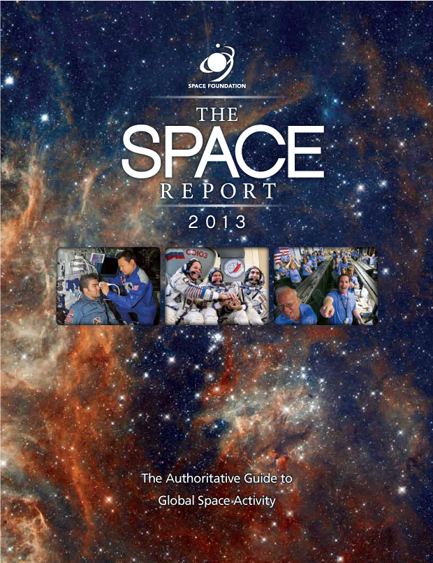 The Space Report 2013 / Space Foundation / Design and Development
